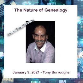 Tony Burroughs – The Nature of Genealogy