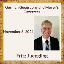 Fritz Juengling – German Geography and Meyer's Gazeteer
